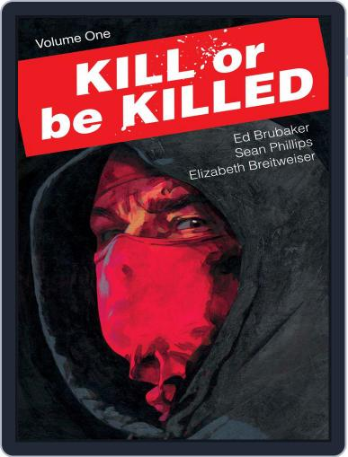 Kill Or Be Killed Magazine (Digital) January 18th, 2017 Issue Cover