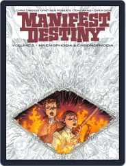 Manifest Destiny Magazine (Digital) Subscription September 6th, 2017 Issue