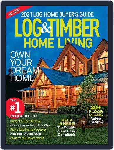 Log and Timber Home Living September 1st, 2020 Digital Back Issue Cover