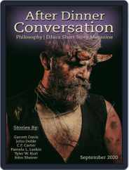 After Dinner Conversation: Philosophy | Ethics Short Story (Digital) Subscription September 1st, 2020 Issue