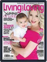 Living and Loving (Digital) Subscription January 1st, 2018 Issue