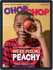 ChopChop Magazine (Digital) Subscription June 20th, 2021 Issue