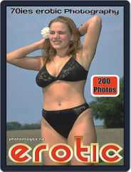 Erotics From The 70s Adult Photo (Digital) Subscription October 12th, 2020 Issue