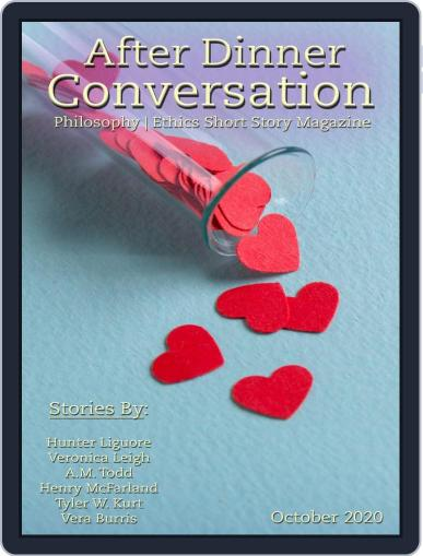 After Dinner Conversation: Philosophy | Ethics Short Story (Digital) October 1st, 2020 Issue Cover