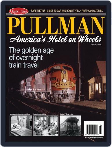 Pullman Trains: America's Hotel on Wheels Magazine (Digital) September 21st, 2020 Issue Cover