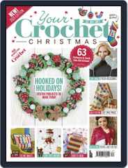 Your Crochet Christmas 2020 Magazine (Digital) Subscription October 15th, 2020 Issue