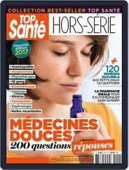 Top Santé Hors-Série (Digital) Subscription November 1st, 2017 Issue