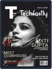 Techfastly Magazine (Digital) Subscription March 1st, 2021 Issue