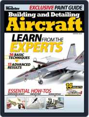 Building and Detailing Aircraft Magazine (Digital) Subscription October 20th, 2020 Issue