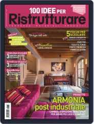 100 Idee per Ristrutturare Magazine (Digital) Subscription March 1st, 2021 Issue