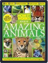 How It Works Book of Amazing Animals Magazine (Digital) Subscription September 1st, 2013 Issue