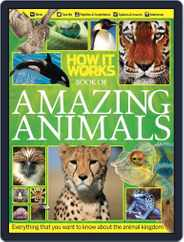 How It Works Book of Amazing Animals Magazine (Digital) Subscription October 1st, 2012 Issue