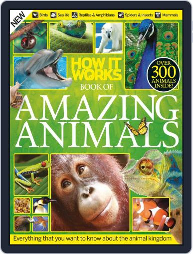 How It Works Book of Amazing Animals Magazine (Digital) January 1st, 1970 Issue Cover