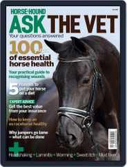 Horse & Hound Ask the Vet: Your questions answered Magazine (Digital) Subscription May 2nd, 2012 Issue