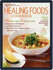 Vegetarian Times - Healing Foods Cookbook Magazine (Digital) Subscription August 23rd, 2011 Issue