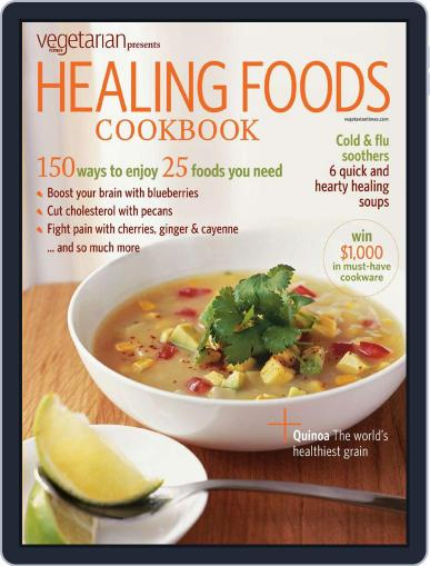 Vegetarian Times - Healing Foods Cookbook Magazine (Digital) November 25th, 2009 Issue Cover
