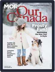 More of Our Canada (Digital) Subscription January 1st, 2021 Issue