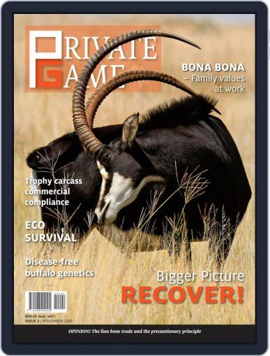 PRIVATE GAME | WILDLIFE RANCHING (Digital) November 1st, 2020 Issue Cover