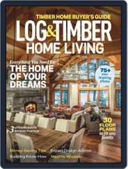 Log and Timber Home Living (Digital) Subscription December 1st, 2020 Issue