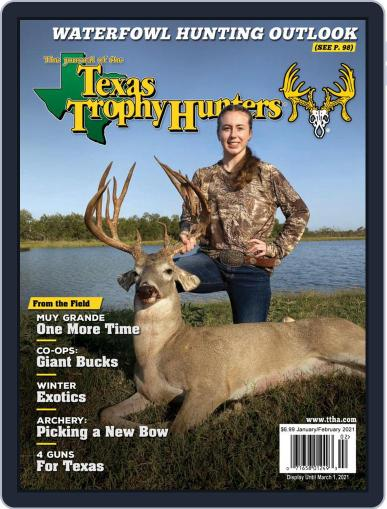 The Journal of the Texas Trophy Hunters January 1st, 2021 Digital Back Issue Cover
