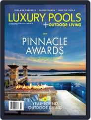 Luxury Pools Magazine (Digital) Subscription December 23rd, 2019 Issue