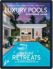 Luxury Pools Magazine (Digital) Subscription August 1st, 2020 Issue