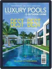 Luxury Pools Magazine Magazine (Digital) Subscription October 13th, 2021 Issue