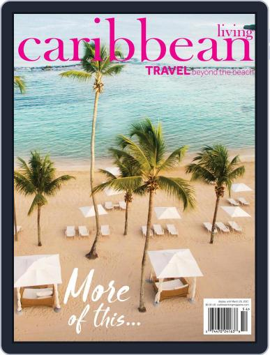 Caribbean Living January 1st, 2021 Digital Back Issue Cover