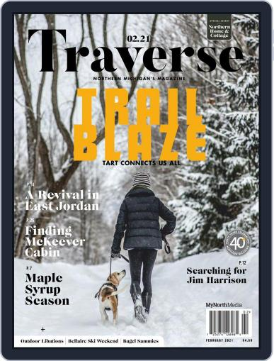 Traverse, Northern Michigan's (Digital) February 1st, 2021 Issue Cover