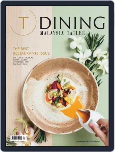 Tatler Dining Malaysia Magazine (Digital) January 1st, 2020 Issue Cover