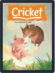 Cricket Magazine Fiction And Non-fiction Stories For Children And Young Teens (Digital) Subscription February 1st, 2021 Issue