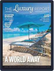 The Luxury Report Magazine (Digital) Subscription January 8th, 2021 Issue