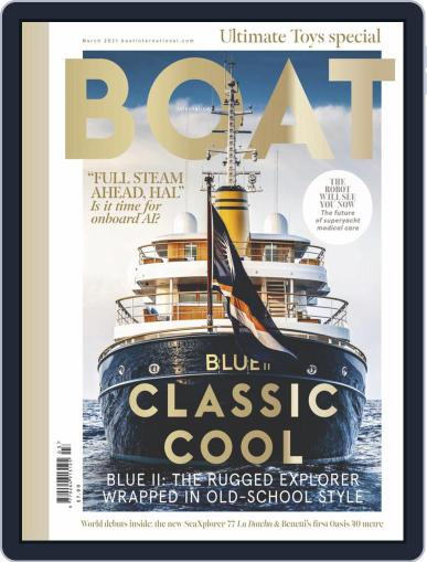 Boat International (Digital) March 1st, 2021 Issue Cover