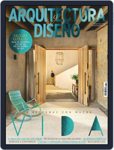 Arquitectura Y Diseño (Digital) March 1st, 2021 Issue Cover