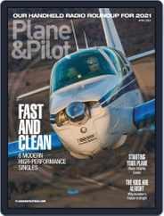 Plane & Pilot (Digital) Subscription April 1st, 2021 Issue