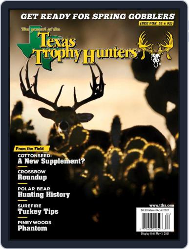 The Journal of the Texas Trophy Hunters March 1st, 2021 Digital Back Issue Cover