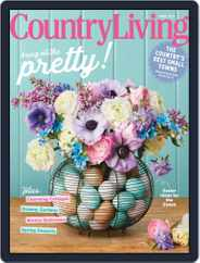 Country Living (Digital) Subscription April 1st, 2021 Issue