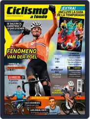 Ciclismo A Fondo (Digital) Subscription March 1st, 2021 Issue
