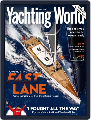 Yachting World (Digital) April 1st, 2021 Issue Cover