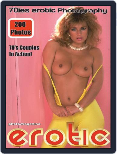 Erotics From The 70s Adult Photo March 15th, 2021 Digital Back Issue Cover