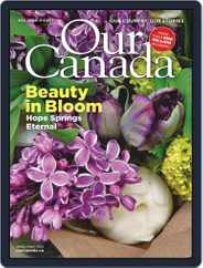 Our Canada (Digital) Subscription April 1st, 2021 Issue