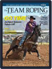 The Team Roping Journal (Digital) Subscription April 1st, 2021 Issue