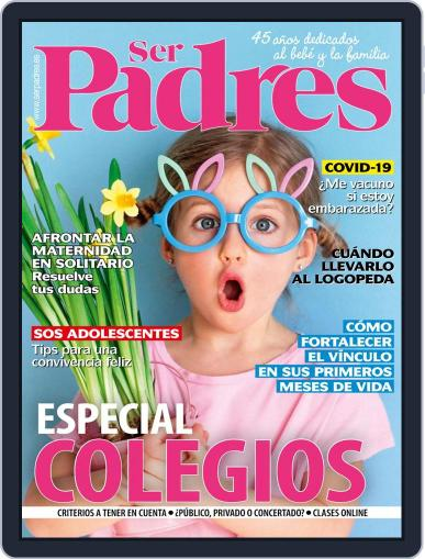 Ser Padres - España (Digital) March 1st, 2021 Issue Cover