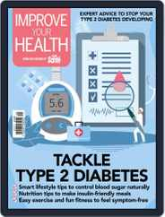 Improve Your Health Magazine (Digital) Subscription July 1st, 2021 Issue
