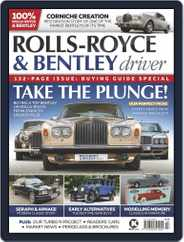 Rolls-Royce & Bentley Driver Magazine (Digital) Subscription July 1st, 2021 Issue