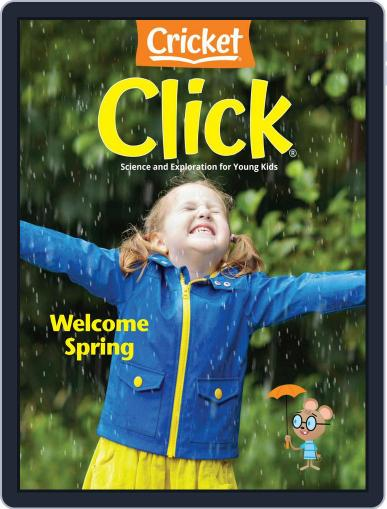 Click Science And Discovery Magazine For Preschoolers And Young Children (Digital) April 1st, 2021 Issue Cover