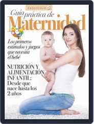 Guía práctica de Maternidad Magazine (Digital) Subscription July 1st, 2021 Issue