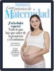Guía práctica de Maternidad Magazine (Digital) Subscription March 1st, 2021 Issue
