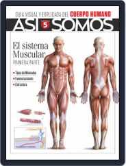 Así Somos - El cuerpo humano Magazine (Digital) Subscription July 1st, 2021 Issue