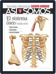 Así Somos - El cuerpo humano Magazine (Digital) Subscription May 1st, 2021 Issue